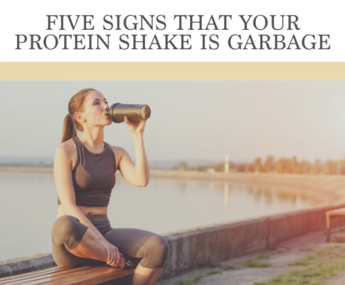 Five Signs That Your Protein Shake is Garbage