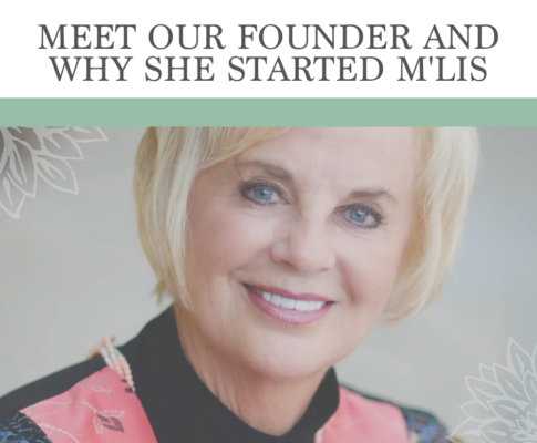 Meet Our Founder and Discover Why She Started M'lis